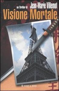 Libro Visione mortale Jean-Marie Villemot