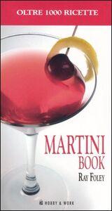 Martini book. Più di 1000 ricette a base di Martini
