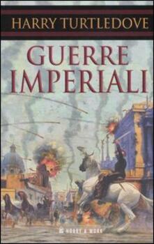 Guerre imperiali - Harry Turtledove - copertina