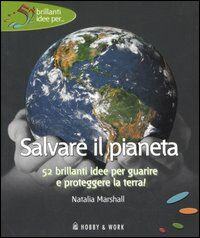 Salvare il pianeta