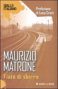 Fiato di sbirro - Matrone Maurizio - wuz.it