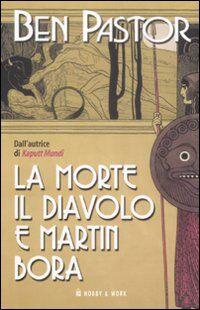 La morte, il diavolo e Martin Bora
