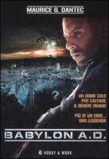 Babylon A.D. - Maurice G. Dantec - copertina