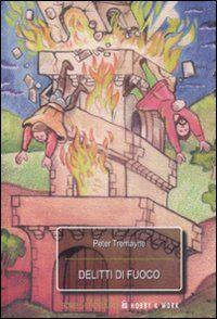 Delitti di fuoco. Le inchieste di sorella Fidelma