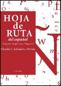 Hoja de Ruta del español. Cuaderno de ejercicios