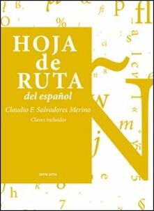Liberauniversitascandicci.it Hoja de Ruta del español. Vol. 2 Image