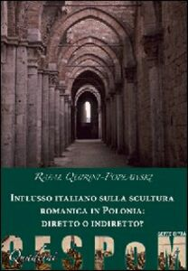 Influsso italiano sulla scultura romanica in Polonia: diretto o indiretto?