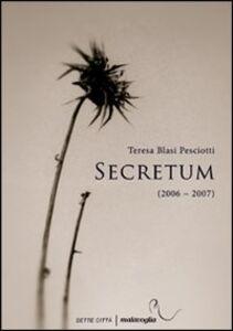 Secretum (2006-2007)