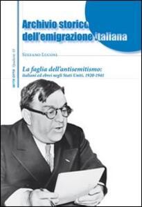 La faglia dell'antisemitismo: italiani ed ebrei negli Stati Uniti. 1920-1941