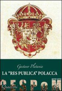 La «res publica» polacca