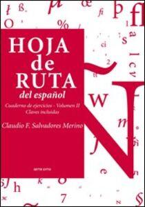 Hoja de ruta del español. Cuaderno de ejercicios. Vol. 2