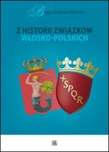 Z historii zwiazków wlosko-polskich