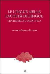 Lingue nelle facoltà di Lingue tra ricerca e didattica