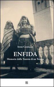 Enfida. Memorie dalla Tunisia di un tempo