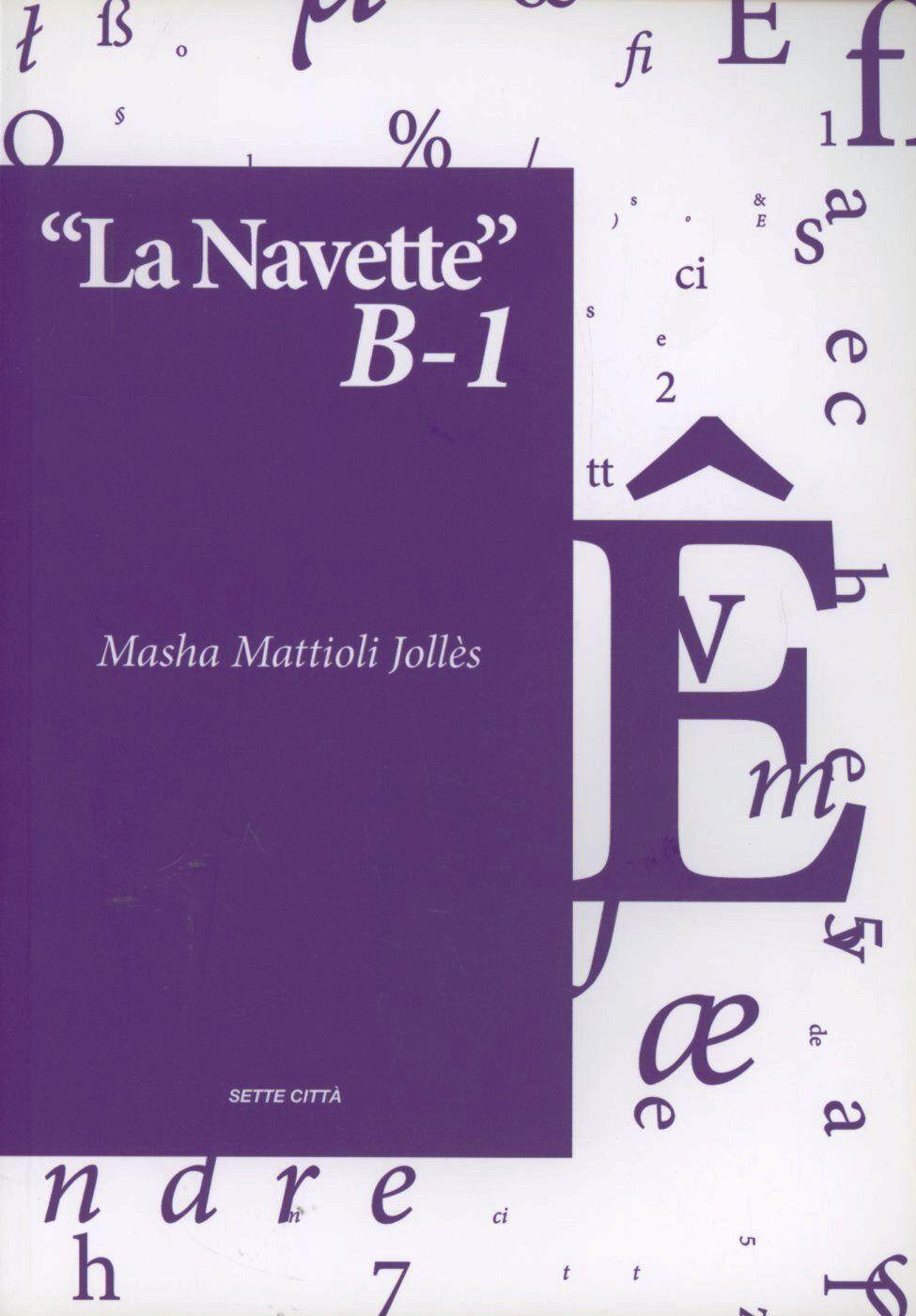 La navette B1. Ediz. francese