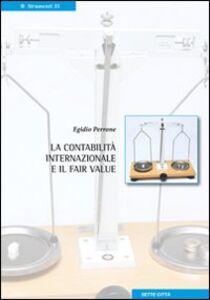 La contabilità internazionale e il fair value