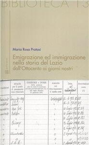 Emigrazione ed immigrazione nella storia del Lazio dall'Ottocento ai giorni nostri
