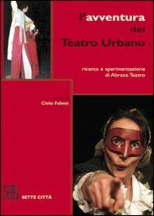 Nordestcaffeisola.it L' avventura del Teatro Urbano. Ricerca e sperimentazione di Abraxa Teatro Image