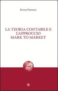 La teoria contabile e l'approccio mark to market