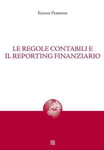 Le regole contabili e il reporting finanziario