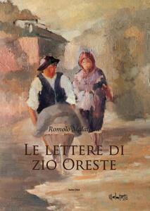 Le lettere di zio Oreste