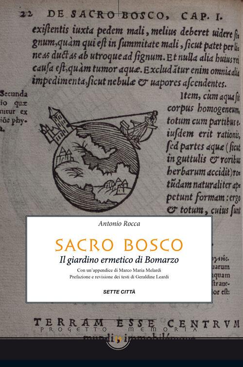Sacro Bosco. Il giardino ermetico di Bomarzo