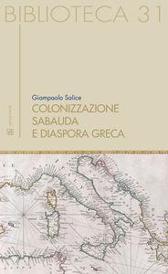 Colonizzazione sabauda. E diaspora greca