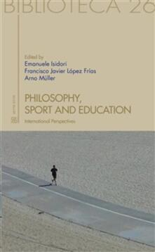 Philosophy, sport and education. International perspectives