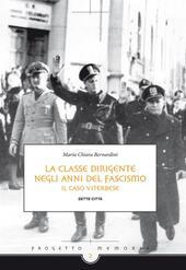 La classe dirigente negli anni del fascismo. Il caso viterbese