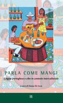Rallydeicolliscaligeri.it Parla come mangi. Lingua portoghese e cibo in contesto interculturale Image