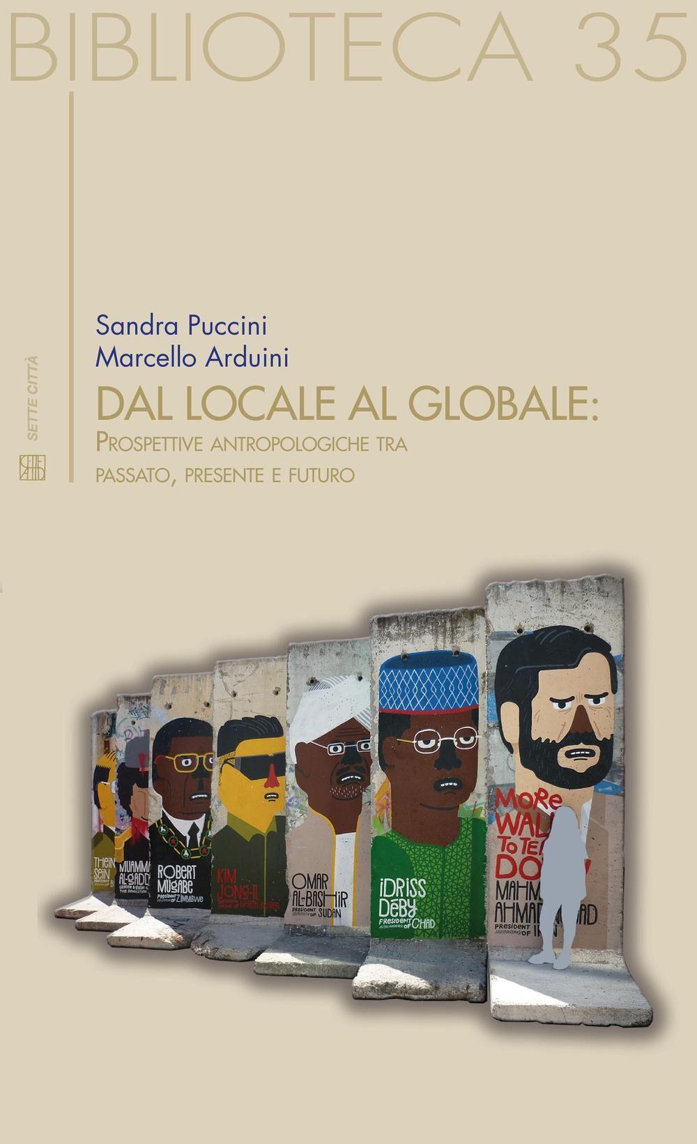 Dal locale al globale. Prospettive antropologiche tra passato, presente e futuro