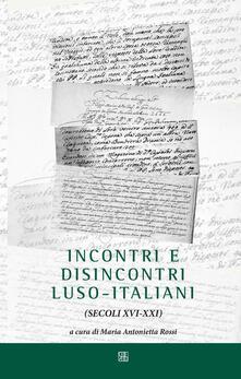 Incontri e disincontri luso-italiani (XVI-XXI secolo).pdf