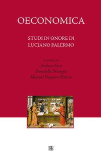 Oeconomica. Studi in onore di Luciano Palermo