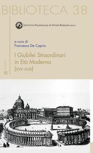 I giubilei straordinari in età moderna (XVII-XVIII)