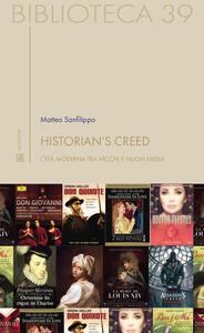 Historian's creed. L'età moderna tra vecchi e nuovi media