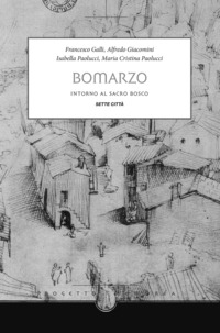 Bomarzo. Intorno al sacro bosco - Giacomini Alfredo Galli Francesco Paolucci I. - wuz.it