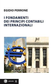 I fondamenti dei principi contabili internazionali - Egidio Perrone - copertina