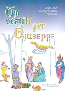 Un vestito per Giuseppe - Antonio Gambacorta Morizzi - copertina