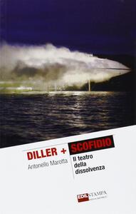Diller + Scofidio. Il teatro della dissolvenza