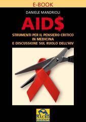 Aids. Strumenti per il pensiero scientifico in medicina e discussione sul ruolo dell'HIV