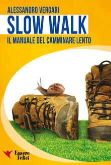 Daddyswing.es Slow walk. Il manuale del camminare lento Image