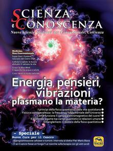 Winniearcher.com Scienza e conoscenza. Energia, pensieri, vibrazioni plasmano la materia? Vol. 56 Image