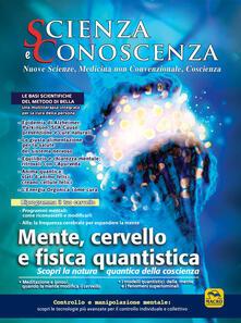 Scienza e conoscenza. Mente, cervello e fisica quantistica. Vol. 59 - copertina