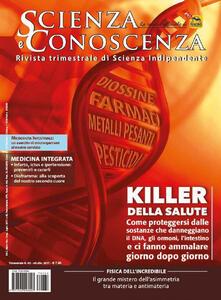 Scienza e conoscenza. Killer della salute: come proteggersi dalle sostanze che danneggiano il DNA, gli ormoni, l'intestino e ci fanno ammalare giorno dopo giorno. Vol. 62 - copertina