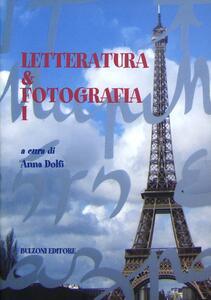 Letteratura e fotografia. Vol. 1