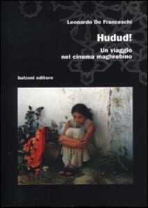 Hudud. Un viaggio nel cinema maghrebino