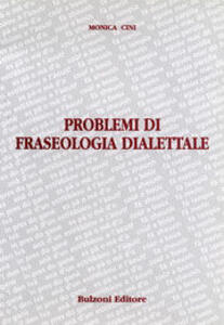 Problemi di fraseologia dialettale