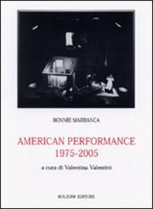 American performance 1975/2005 - Bonnie Marranca - copertina