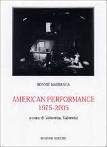American performance 1975/2005 - Bonnie Marranca - copertina