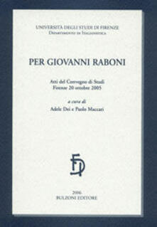 Ristorantezintonio.it Per Giovanni Raboni. Atti del convegno di studi. Firenze 20 ottobre 2005 Image